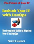 Reinventing Your IT with DevOps, Philippe A.Abdoulaye
