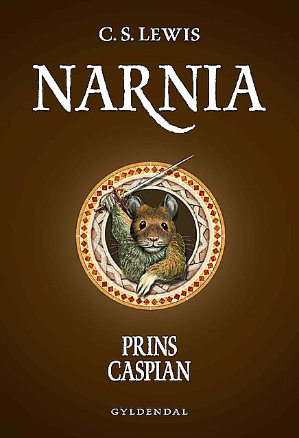 Narnia 4 – Prins Caspian, Clive Staples Lewis