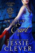 For Love of the Earl, Jessie Clever