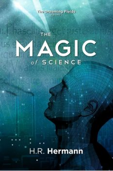 The Magic of Science, H.R.Hermann