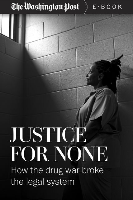 Justice For None, The Washington Post