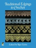 Traditional Edgings to Crochet, Rita Weiss