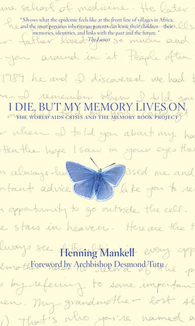I Die, but the Memory Lives on, Henning Mankell