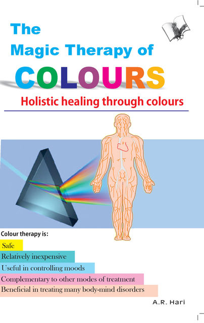 The Magic Therapy of Colours, A.R.Hari