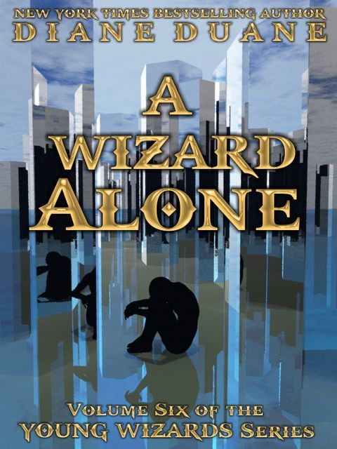 A Wizard Alone, International Edition, Diane Duane