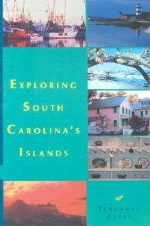 Exploring South Carolina's Islands, Terrance Zepke