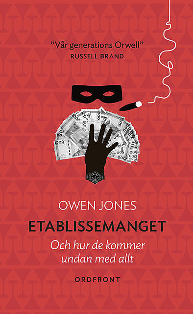 Etablissemanget, Owen Jones