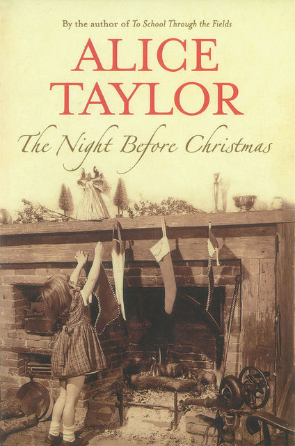The Night Before Christmas, Alice Taylor