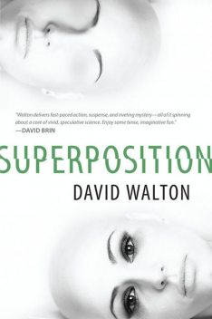 Superposition, David Walton