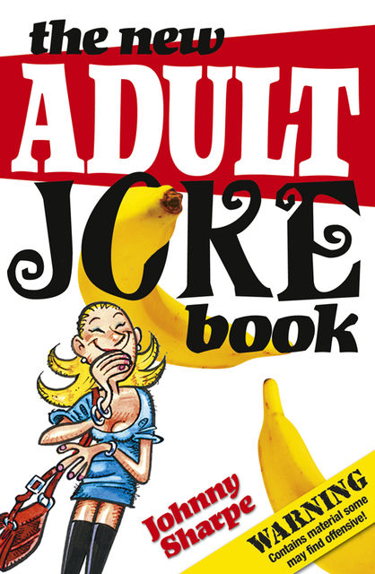New Adult Joke Book, Johnny Sharpe