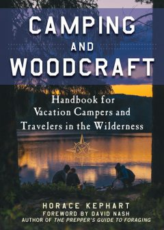 Camping and Woodcraft, Horace Kephart