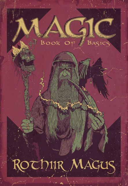 Magic – Book of Basics, Rothiir Magus Magus