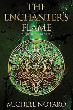 The Enchanter's Flame, Michele Notaro