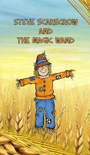 Steve Scarecrow and the Magic Wand, Speedy Publishing
