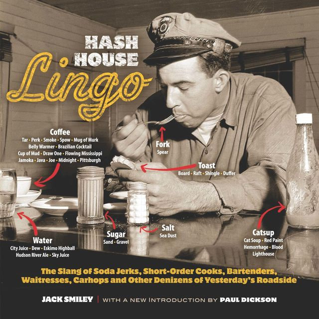 Hash House Lingo, Jack Smiley