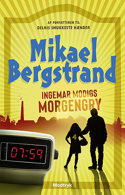 Ingemar Modigs morgengry, Mikael Bergstrand