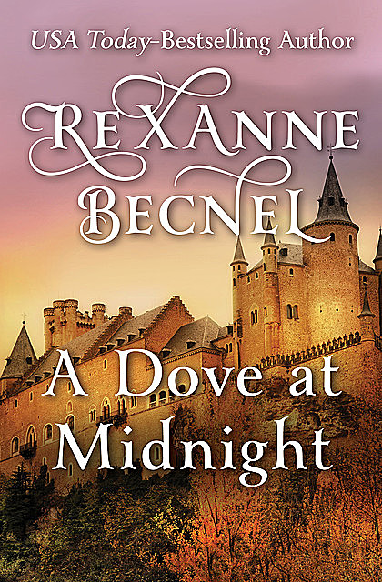 A Dove at Midnight, Rexanne Becnel