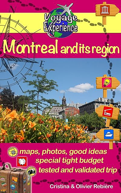 Montreal and its region, Cristina Rebiere, Olivier Rebiere