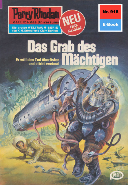 Perry Rhodan 918: Das Grab des Mächtigen, William Voltz