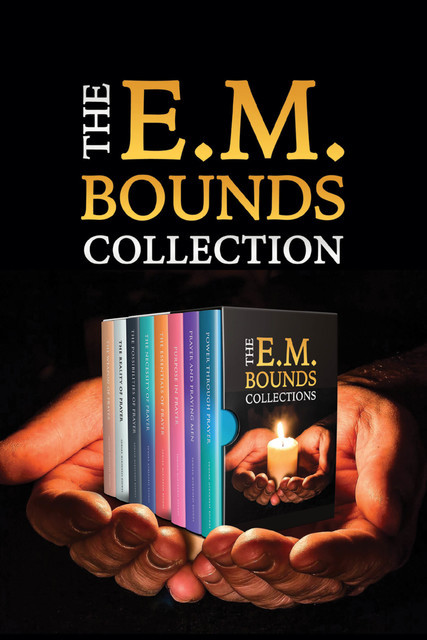 The E.M. Bounds Collection, E.M.Bounds