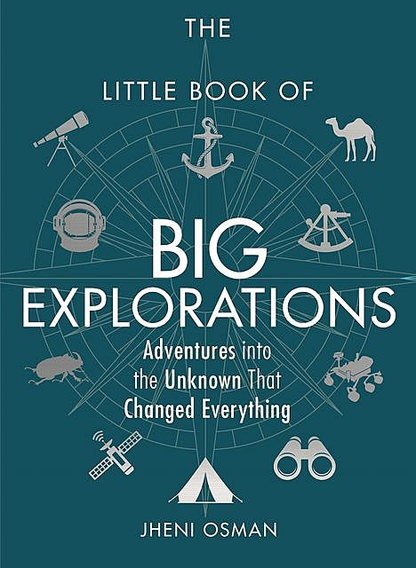 The Little Book of Big Explorations, Jheni Osman