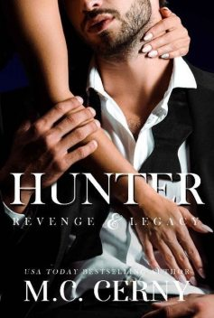Hunter (Revenge & Legacy Book 1), M.C. Cerny