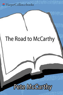 The Road to McCarthy, Pete McCarthy