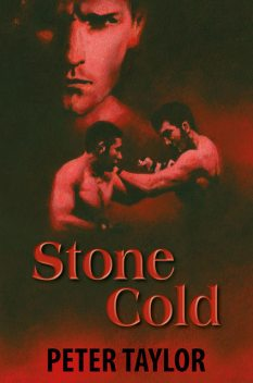 Stone Cold, Peter Taylor