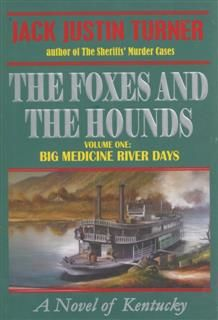 Foxes and the Hounds – Volume One, Jack Turner