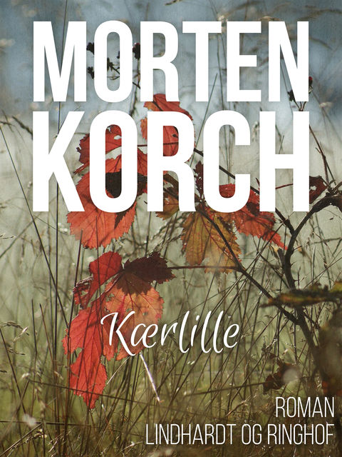 Kærlille, Morten Korch