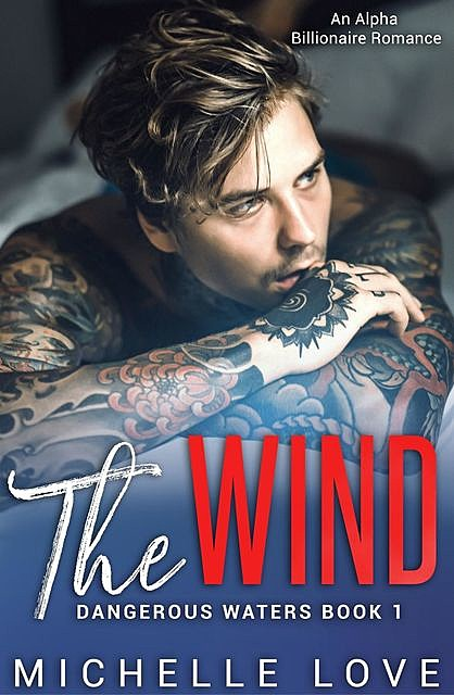 The Wind, Michelle Love