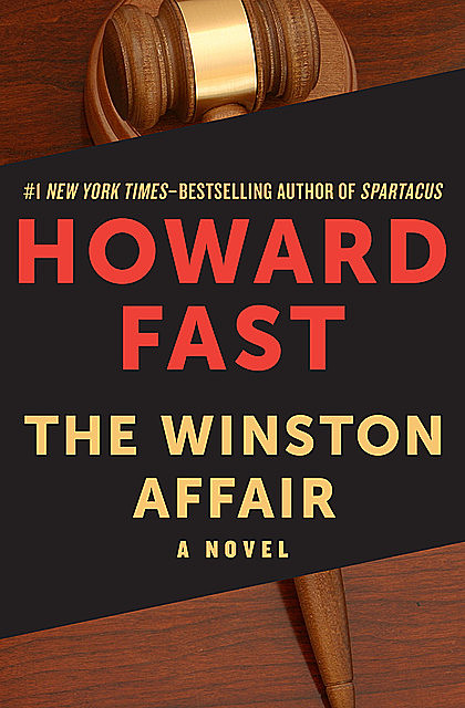 The Winston Affair, Howard Fast