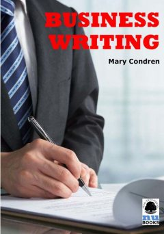 Business Writing, Mary Condren