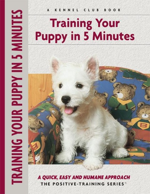 Training Your Puppy In 5 Minutes, Miriam Fields-Babineau