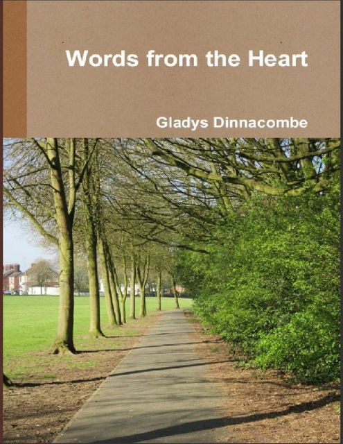 Words from the Heart, Gladys Dinnacombe