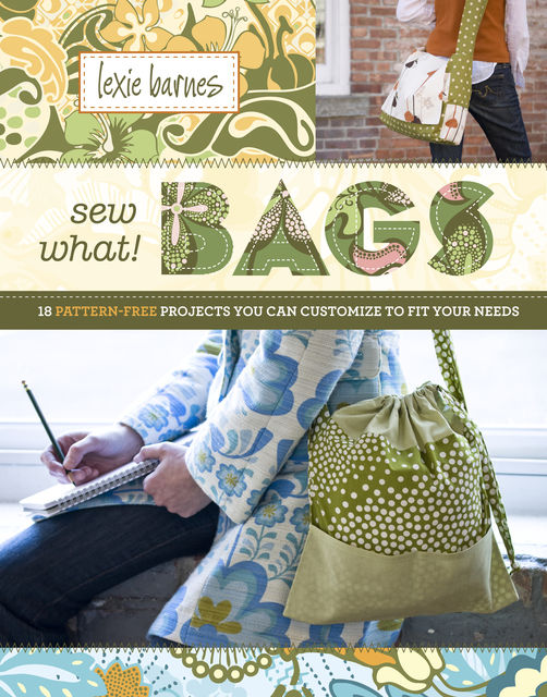 Sew What! Bags, Lexie Barnes