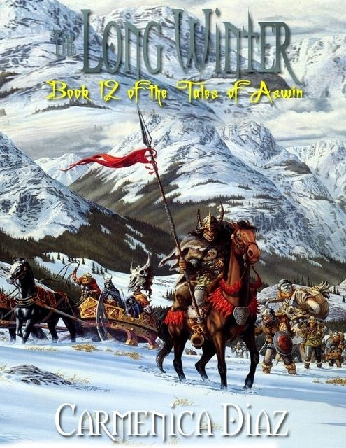 The Long Winter – Book 12 of the Tales of Aswin, Carmenica Diaz