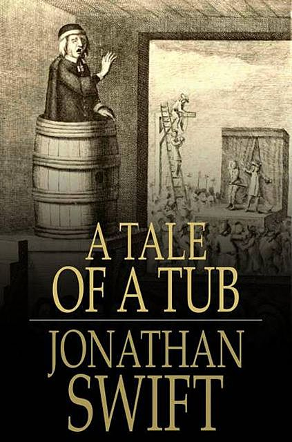 A Tale of a Tub, Jonathan Swift
