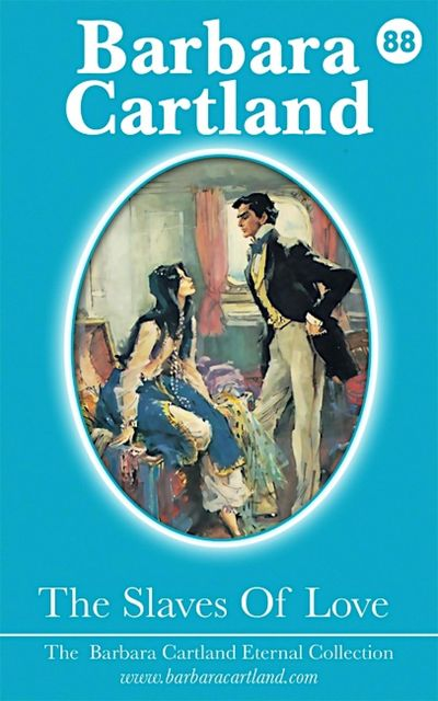 88. The Slaves Of Love, Barbara Cartland