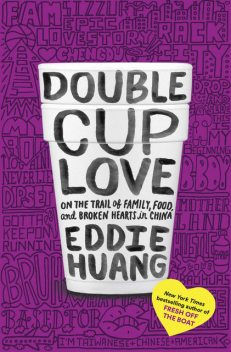 Double Cup Love, Eddie Huang