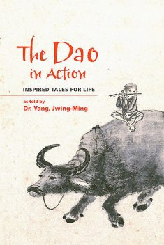 The Dao in Action, Yang Jwing-Ming