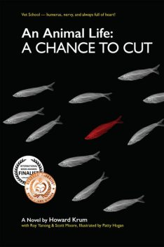 An Animal Life: A Chance to Cut (Series Book 2), Howard Krum