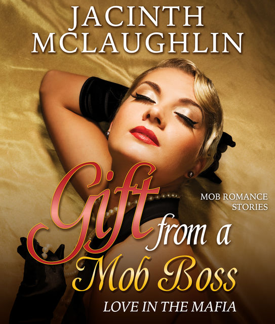 Gift from a Mob Boss, Jacinth McLaughlin