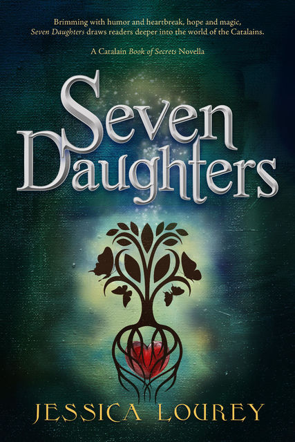 Seven Daughters: A Catalain Book of Secrets Novella, Jessica Lourey