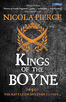 Kings of the Boyne, Nicola Pierce