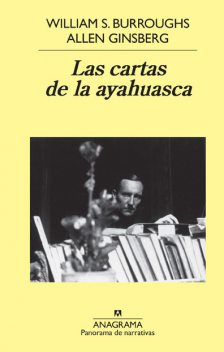 Las cartas de la ayahuasca, William Burroughs, Allen Ginsberg