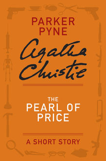 The Pearl of Price, Agatha Christie