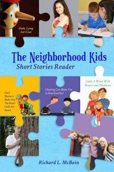 The Neighborhood Kids, Richard L. + McBain