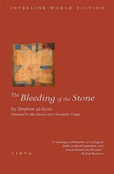 The Bleeding of the Stone, Ibrahim Al-Koni