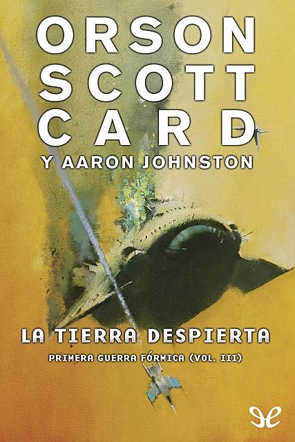 La tierra despierta, Orson Scott Card, amp, Aaron Johnston